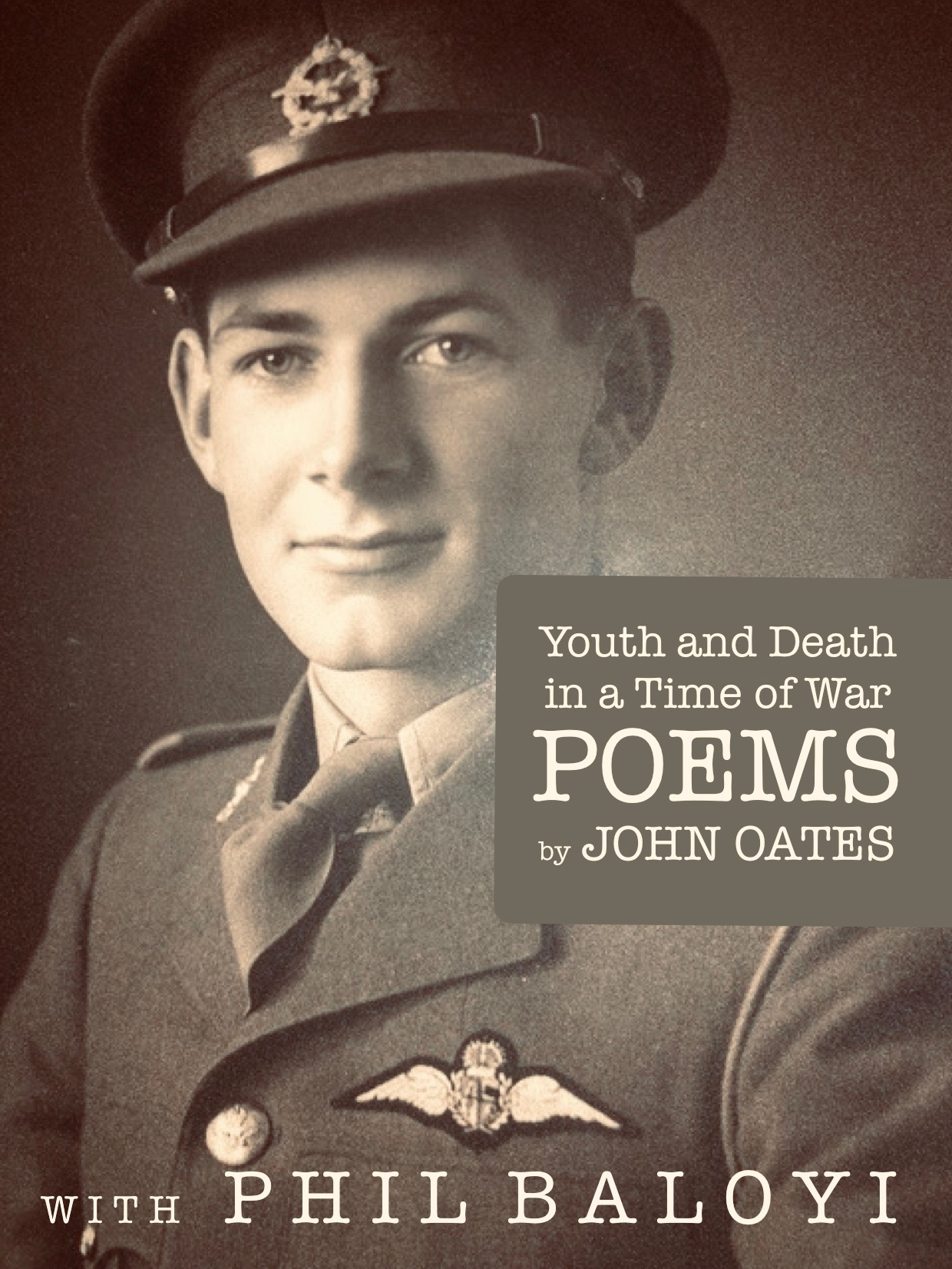 Youth and Death in a Time of War – Poems by John Oates