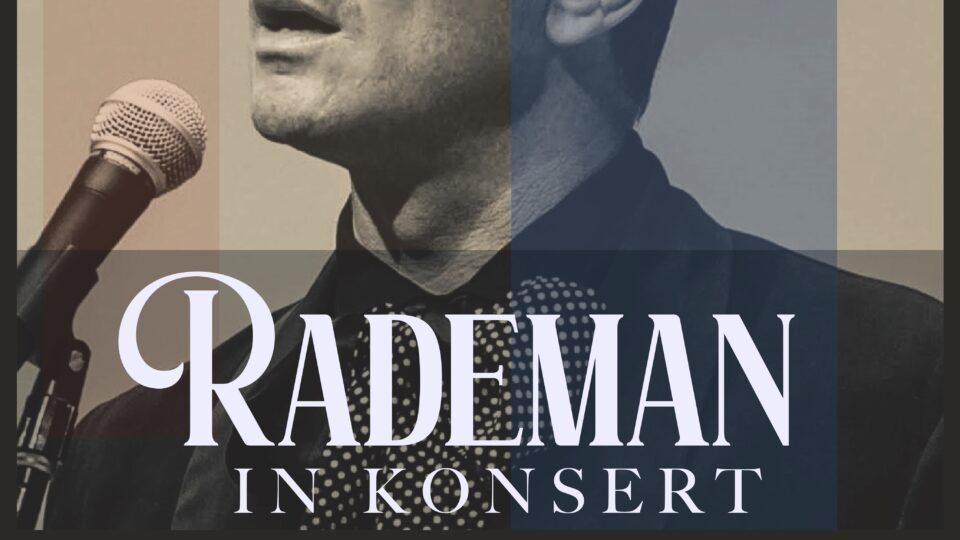 Rademan in Konsert