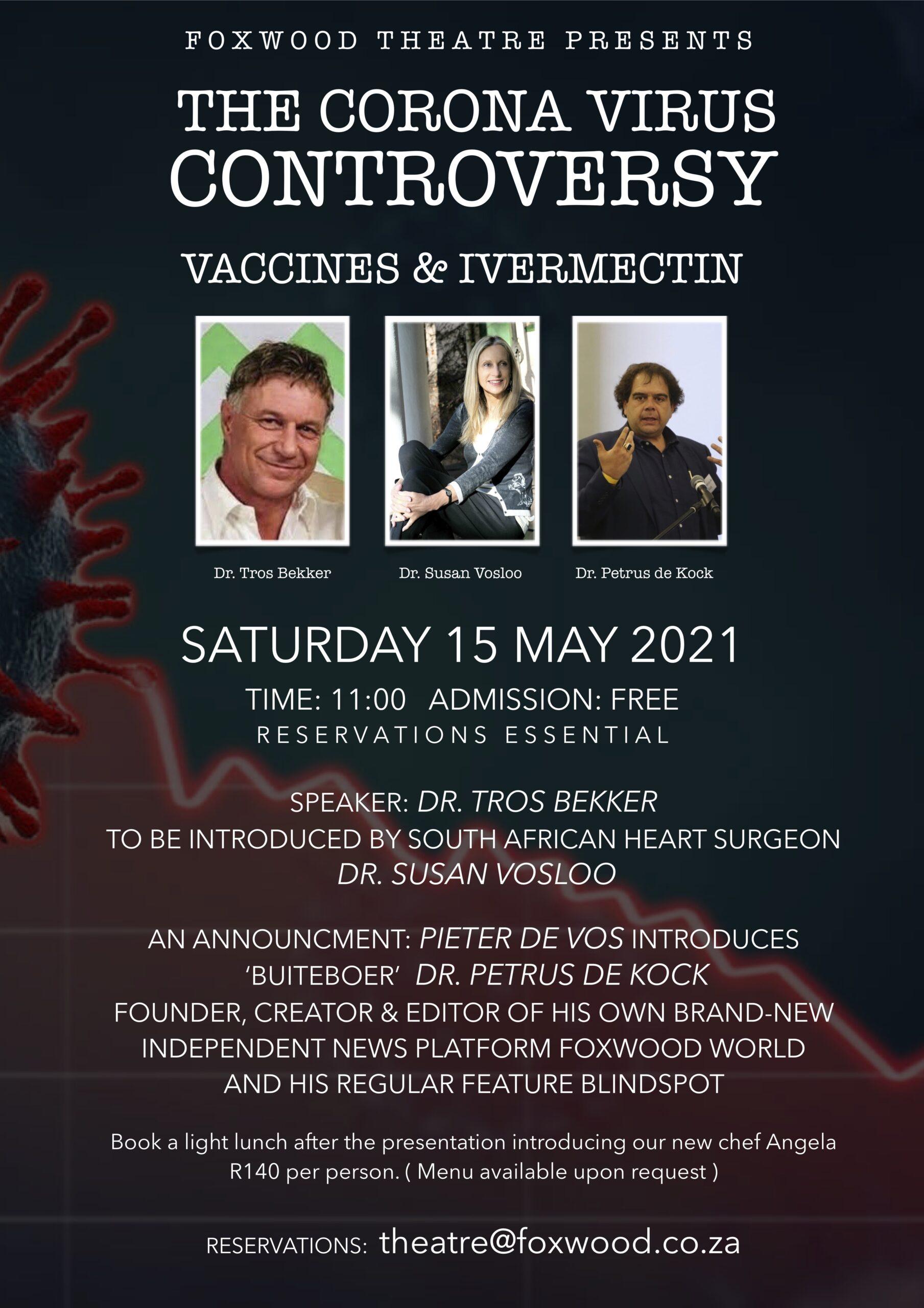 The Corona Virus Controversy – Vaccines & Ivermectin